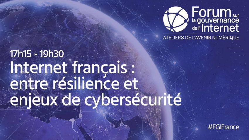 Internet français : rentre résilience et enjeux de cybersécurité