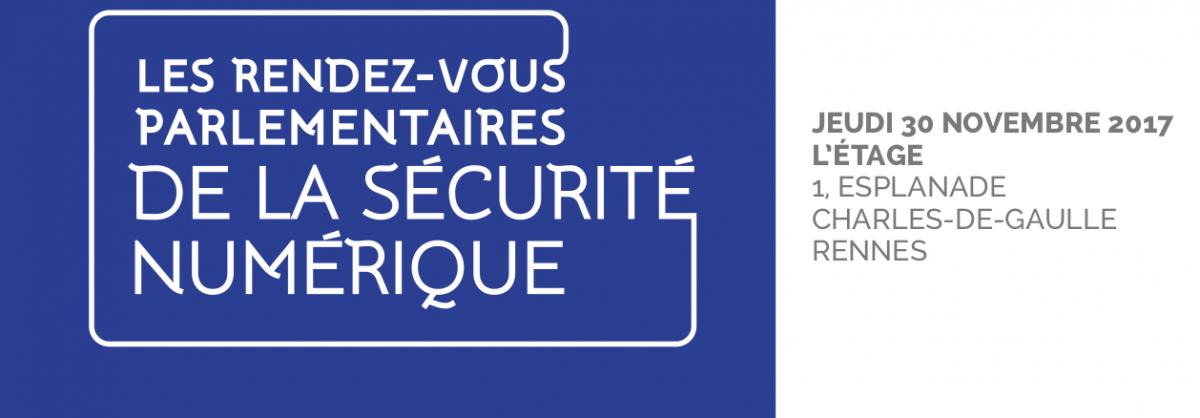 les rendez-vous parlementaires de la sécurité numérique