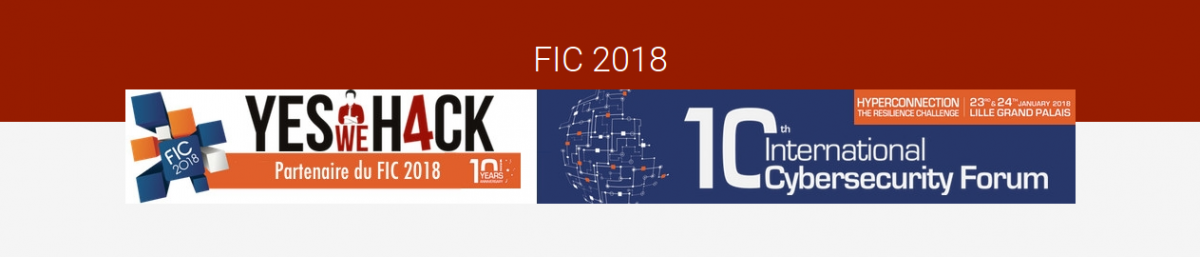 FIC2018 - 10th international cybersecurity forum