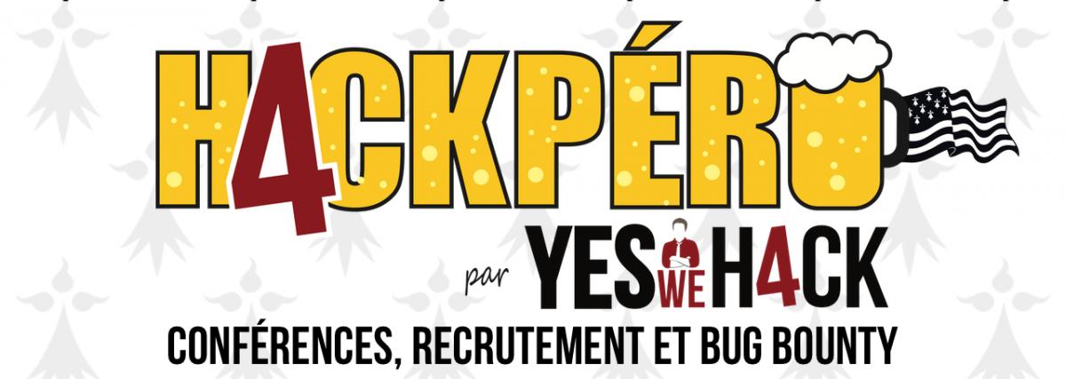 H4ckpéro par yeswehack, conférences, recrutement et bug bounty