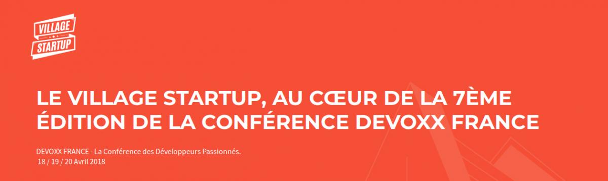 le village startup au coeur de la 7ème édition de la conférence devoxx france