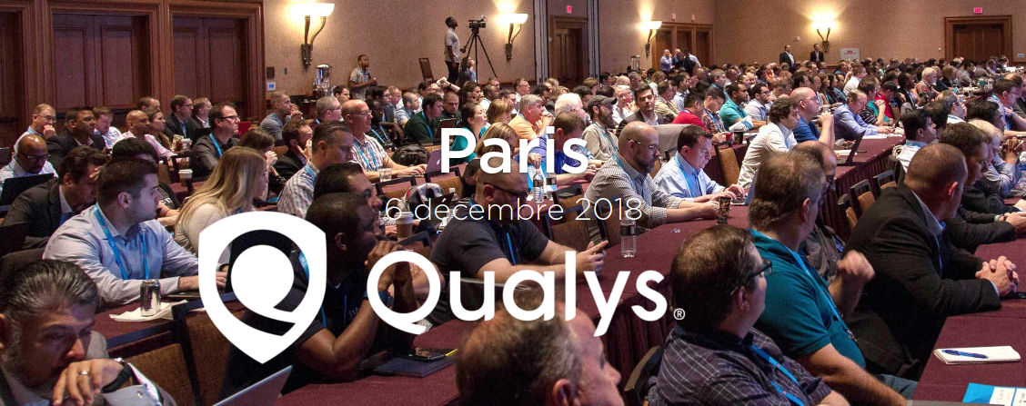 Qualys Security Conference - Paris 2018 -