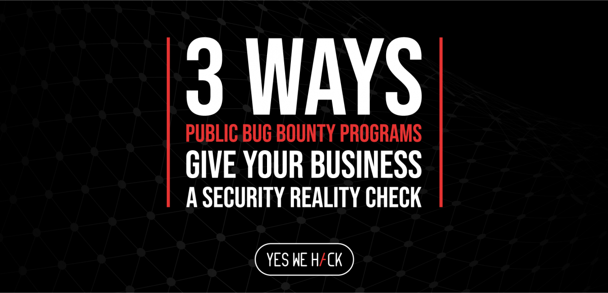 Companies must take proactive, not reactive and preventative, not remedial approaches to security threats. Bug Bounty can help.
