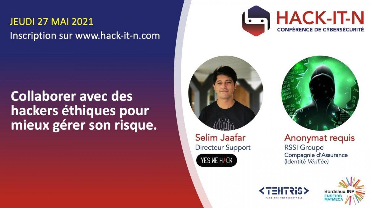 """Hack-IT-N - Selim Jaafar anime la conférence """"collaborer avec des hackers éthiques pour mieux gérer son risque"""""""