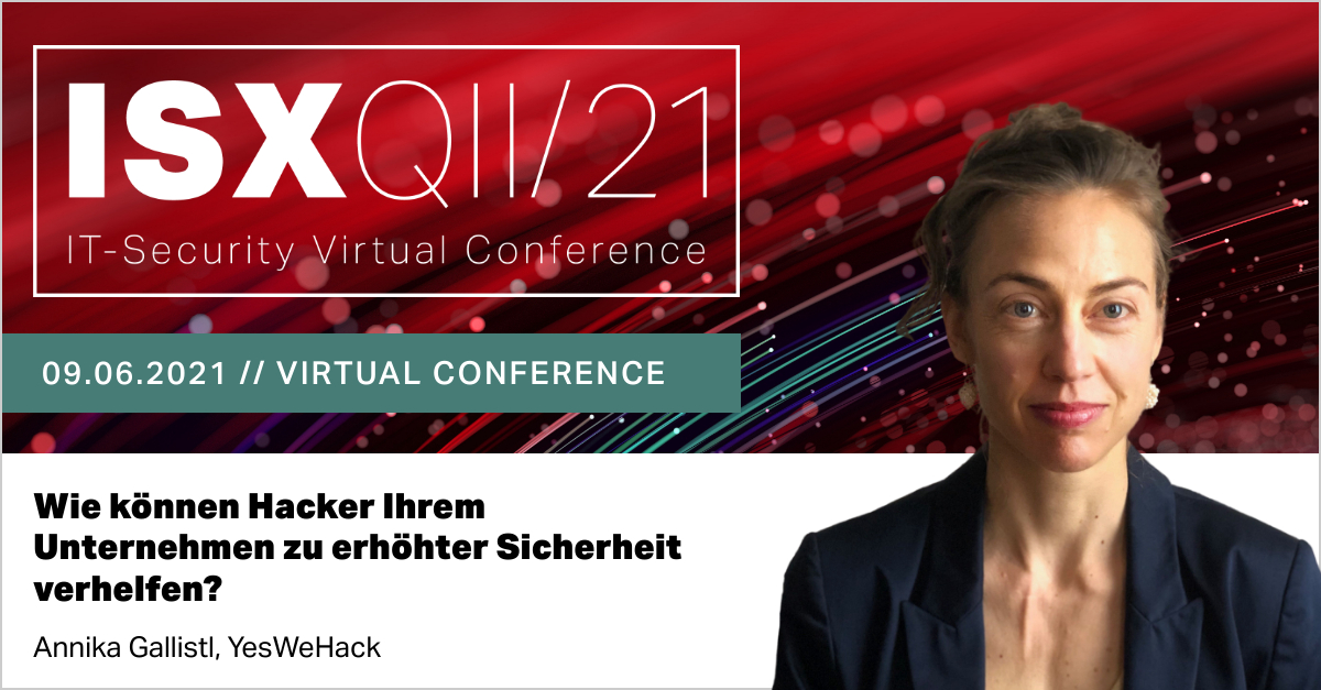 Annika Gallistl will be in ISX ITsecurity conference
