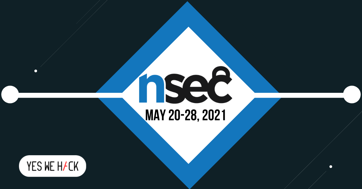 Yeswehack participate to Nsec in may 20-28 2021