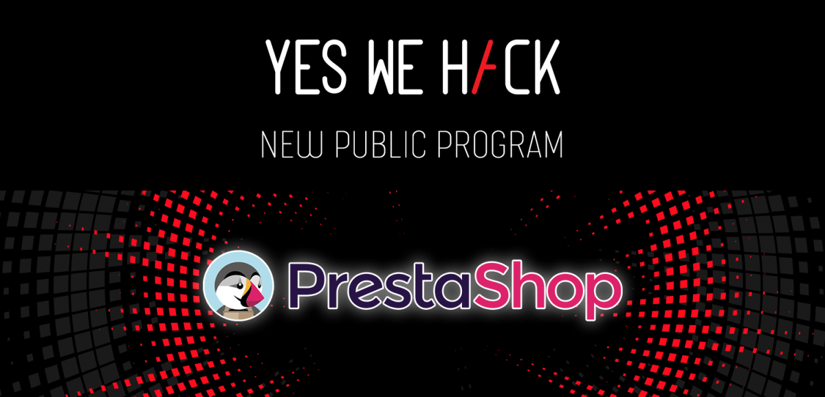PrestaShop opens up its bug bounty program to the whole YesWeHack community